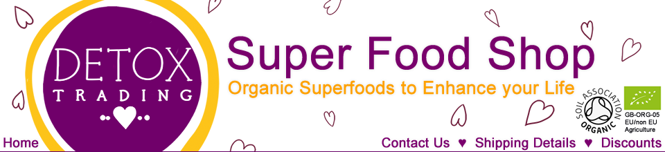 Detox Trading Super Foods - Suppliers of Cheap Organic Superfoods
